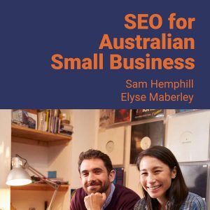 "Cover of the book ""SEO for Australian Small Business"" showing a couple serving at the counter of a record shop smiling."