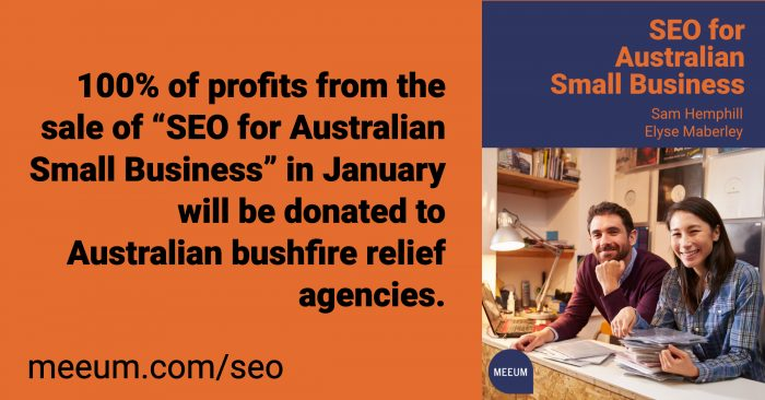 "Text saying 100% of profits from the sale of ""SEO for Australian Small Business"" in January will be donated to Australian bushfire relief agencies."