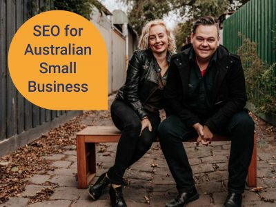 Sam Hemphill and Elyse Maberley sitting on a stool with words above them saying SEO FOR AUSTRALIAN SMALL BUSINESS